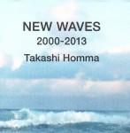Takashi Homma NEW WAVES